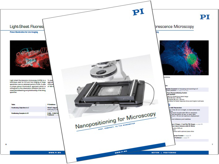 PI's New Brochure explains Nanopositioning Mechanisms for High Resolution Microscopy Applications