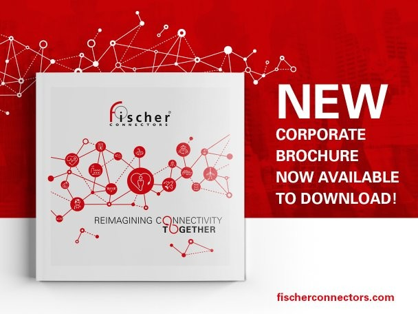From connectors to connectivity: Fischer Connectors' New corporate brochure
