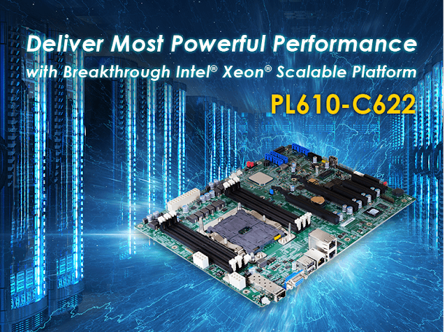 The Most Powerful Boards DFI Ever Had with Intel® Xeon® Processor Scalable Family