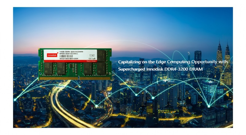 Capitalizing on the Edge Computing Opportunity with Supercharged Innodisk DDR4-3200 DRAM