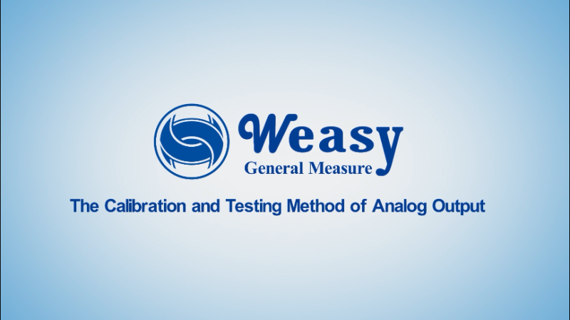 General Measure's New Video - The Calibration and Testing Method of Analog Output