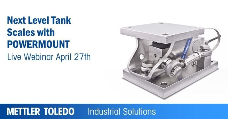 Mettler Toledo Webinar - Next Level Tank Scales with POWERMOUNT Weigh Modules